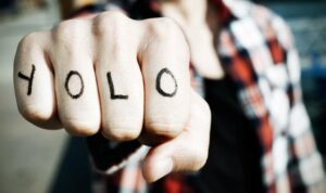 Generation Y - YOLO - You Only Live Once